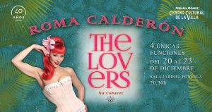 "Llega al teatro FernánGómez ""The Lovers"" con Roma Calderón."