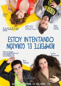 """La Sala Intemperie teatro, presenta """"Estoy intentando romperte el corazón"""""""