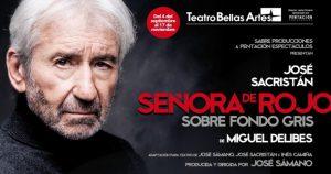 """José Sacristán interpreta """"Señora de rojo sobre fondo gris"""" en el Teatro Bellas artes."""