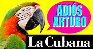La mejor manera de disfrutar estas navidades es ir con La Cubana a despedir a Arturo, en el Teatro Calderón.